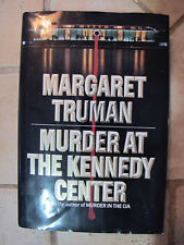 Murder at the Kennedy Center by Margaret Truman 1989 HC FIRST EDITION