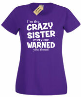 Womens I'm The Crazy Sister Warned About T-Shirt Funny Ladies Tee