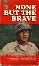 NONE BUT THE BRAVE Lou Cameron - WORLD WAR II MARINES CRASH ON  JAPANESE ISLAND
