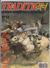 TRADITION N° 51 LANCIER 1812/ LEGIONNAIRE DE L EMPEREUR / REZONVILLE / CHASSEPOT