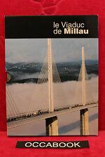 Le Viaduc de Millau - coffret : 2 tomes complets + Poster panoramique