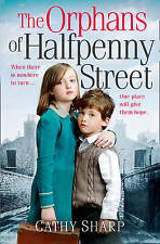 The Orphans of Halfpenny Street (Children's Home, Book 1), Sharp, Cathy | Paperb