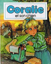 CORALIE et Son Chien * ALBUM rigide * Pierre COURONNE  * Hemma livre pour enfant