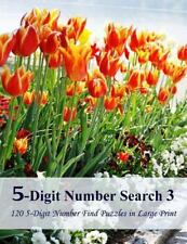5-Digit Number Search 4 : 120 5-Digit Number Find Puzzles in Large Print by...