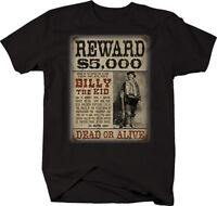 Billy the Kid Reward Poster Bank Robber  T Shirt