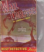 WAIL FOR THE CORPSES by LAWRENCE TREAT - 1943