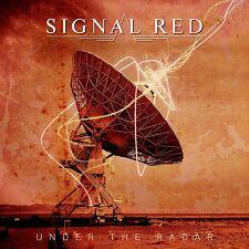 SIGNAL RED - UNDER THE RADAR   CD NEW!