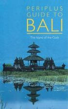 Periplus Guide to Bali: The Island of the Gods (Periplus Adventure Guides) Eric