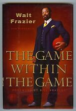 """""""The Game Within the Game"""" by Walt Frazier and Dan Markowitz (2006, HC) - NBA"""
