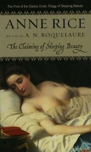The Claiming of Sleeping Beauty: A Novel (Sleeping Beauty Trilogy) by Anne Rice
