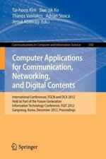 Computer Applications for Communication, Networking, and Digital Contents :...