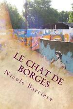 Le Chat de Borges : Chroniques de Voyage en Argentine by Nicole Barriere...