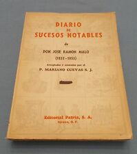 Mexico - Journal of Notable Events by Malo (1832-1853) 1948 1st? in Spanish