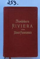 Baedeker Riviera und Südost- Frankreich 1906  (W.)