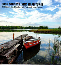 Door County Living in Pictures: The Photography of Heather Harle & Lucas Frykman