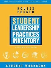 The Student Leadership Practices Inventory (LPI), Student Workbook (The