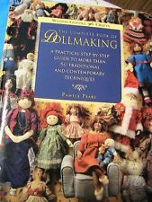 COMPLETE BOOK OF DOLLMAKING 50 techniques~cloth & other art doll patterns~A MUST