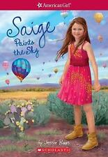 Saige Paints the Sky (American Girl: Girl of the Year 2013, Book 2) by Jessie...