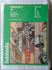 RENAULT 16 WORKSHOP MANUAL 1965 - 1976 L TL TS TX 16L 16TL 16TS 16TX