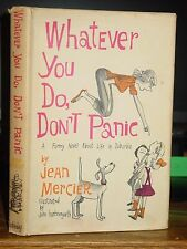 Whatever You Do, Don't Panic, A Funny Novel About Life in Suburbia New York