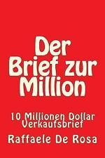 Der Brief Zur Million : 10 Millionen Dollar Verkaufsbrief by Raffaele De Rosa...