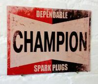 Champion Spark Plug Retro metal Aluminium Sign vintage / garage / car.