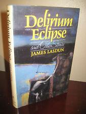 1st/1st Printing DELIRIUM ECLIPSE James Lasdun STORIES Rare First Book CLASSIC