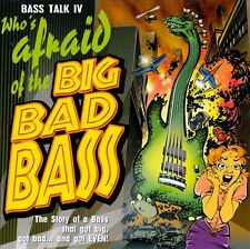 Bass Talk, Vol. 4: Who's Afraid of the Big Bad Bass? OOP (CD, Feb-1997) Various