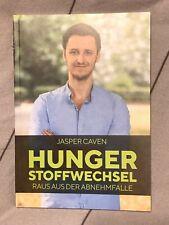 Raus aus der Abnehmfalle - Jasper Caven - Hungerstoffwechsel Hunger Stoffwechsel