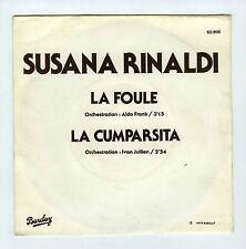 45 RPM SP SUSANA RINALDI LA FOULE
