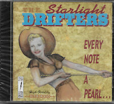The Starlight Drifters - Every Note A Pearl - RARE Oop NEW CD