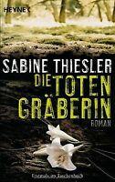 Die Totengräberin: Roman von Thiesler, Sabine   Buch   Zustand gut