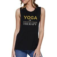 Yoga Is Cheaper Than Therapy Muscle Tee Yoga Work Out Tank Top
