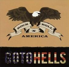 Gotohells, Rock N Roll America, Excellent
