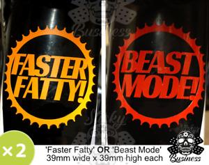 2x motivational stickers BEAST MODE or FASTER FATTY road bike MTB Crosstrainer
