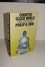 Counter Clock World by Philip K Dick UK 1st/1st 1977 White Lion Hardcover - RARE