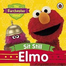 The Furchester Hotel: Sit Still Elmo-ExLibrary
