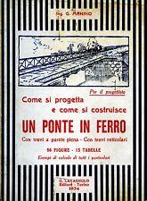 MANINO Come si progetta e costruisce un ponte di ferro - 1a ed. 1934 LAVAGNOLO