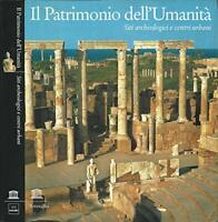 Il Patrimonio dell'Umanità. Siti archeologici e centri urbani-2002
