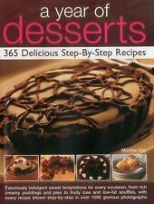 A Year of Desserts : 365 Delicious Step-by-step Recipes