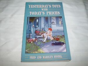 Toy Pricing Book Yesterdays Toys with Today's Prices