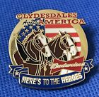 Budweiser Clydesdales Across America Here's To The Heroes Beer Large Pin Back