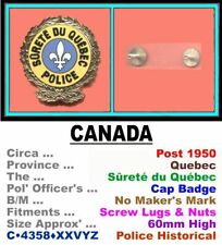 Obsolete Cap Badge • Canada-PQ • Quebec Prov' Pol' • Post 1950 • C•4358•