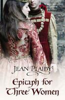 Epitaph for Three Women by Miss Jean Plaidy Paperback Book 9780099532996 N