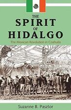 Spirit of Hidalgo: The Mexican Revolution in Coahuila (New) (Hardback or Cased B