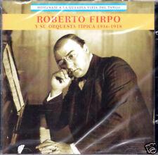 Roberto Firpo y Su Orq Tipica Homenaje a La Guardia Vieja del Tango   NEW  CD