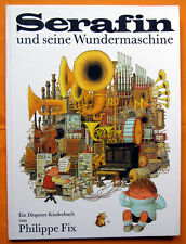 Altes Bilderbuch: Serafin und seine Wundermaschine, Diogenes EA 1970 - sehr gut!