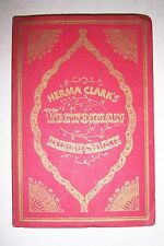 VICTORIAN KEEPSAKE Compiled by Herma Clark. 1941, illustrated. Chicago Tribune