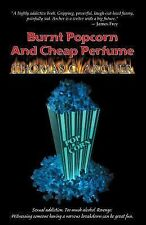 Burnt Popcorn and Cheap Perfume