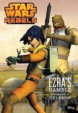 Star Wars Rebels Ezras Gamble by Ryder Windham
